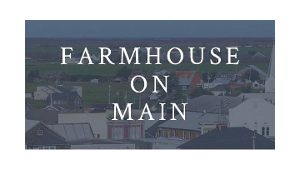 Farmhouse on Main